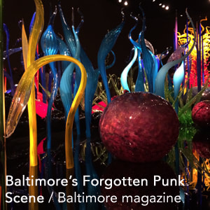 Relics of Baltimore's Forgotten Punk Scene Showcased in New Metro Gallery Exhibit Link - Baltimore Magazine
