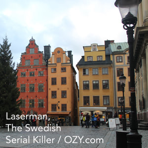 Laserman, the Swedish Serial Killer Link